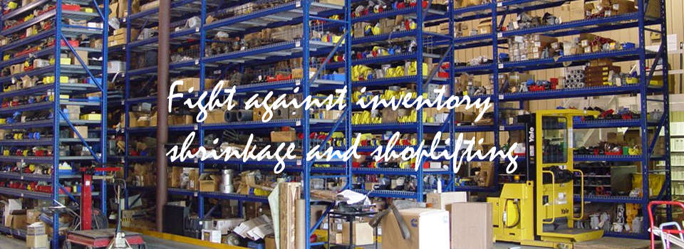 Fight against inventory shrinkage and shoplifting